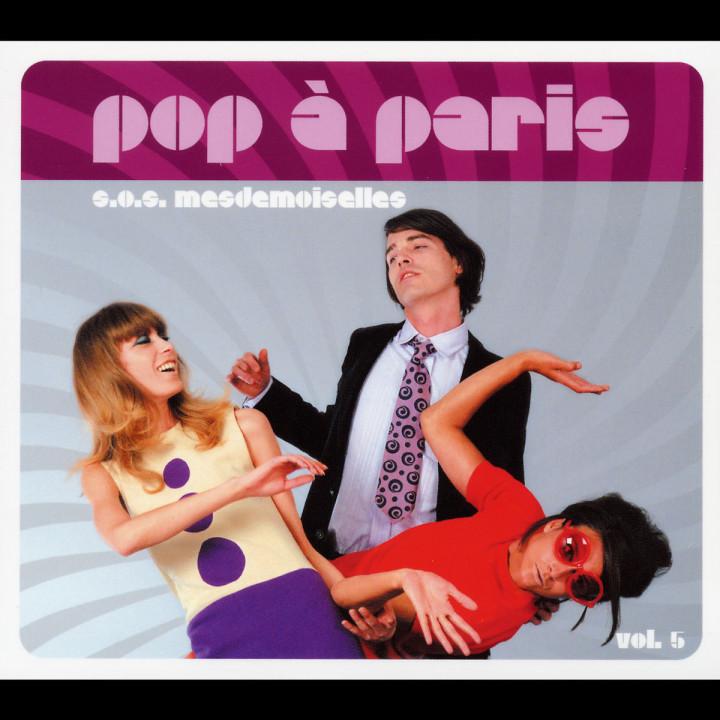 Pop à Paris (Vol. 5) - S.O.S. mesdemoiselles 0044006911328