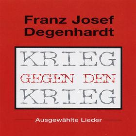 Franz Josef Degenhardt, Krieg gegen den Krieg, 00602498010341