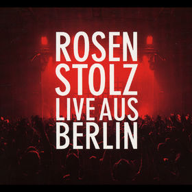 Rosenstolz, Live Aus Berlin, 00602498002841