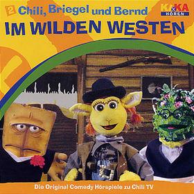 Bernd Das Brot, Chili, Briegel und Bernd - Im Wilden Westen, 00044006723525
