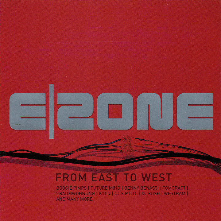 E|Zone - From East To West 0602498079254