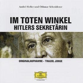 André Heller, Im toten Winkel. Hitlers Sekretärin, 00602498071526