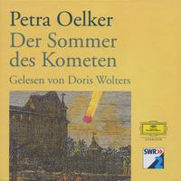 Petra Oelker, Petra Oelker: Der Sommer des Kometen