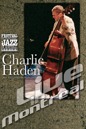 Charlie Haden, Live In Montreal, 00602498067697