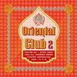 Oriental Club, Oriental Club (Vol. 2), 00602498075272