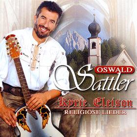 Oswald Sattler, Kyrie Eleison - Religiöse Lieder, 00602498080689