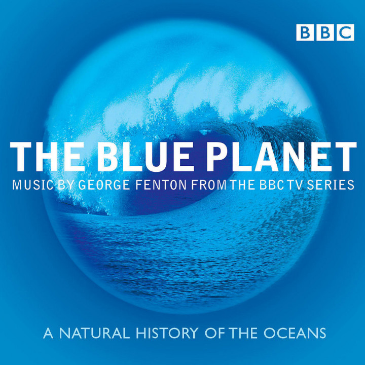 The Blue Planet - Music From The BBC TV Series 0028947301022