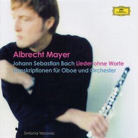 Albrecht Mayer, Lieder ohne Worte, 00028947604723