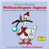 Klassik für Kinder - Komponisten von A-Z, Die Weihnachtsgans Auguste, 00602498086933