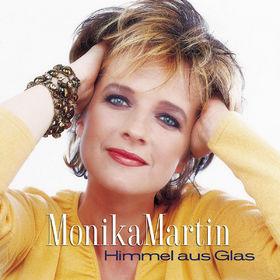 Monika Martin, Himmel Aus Glas, 00602498085677