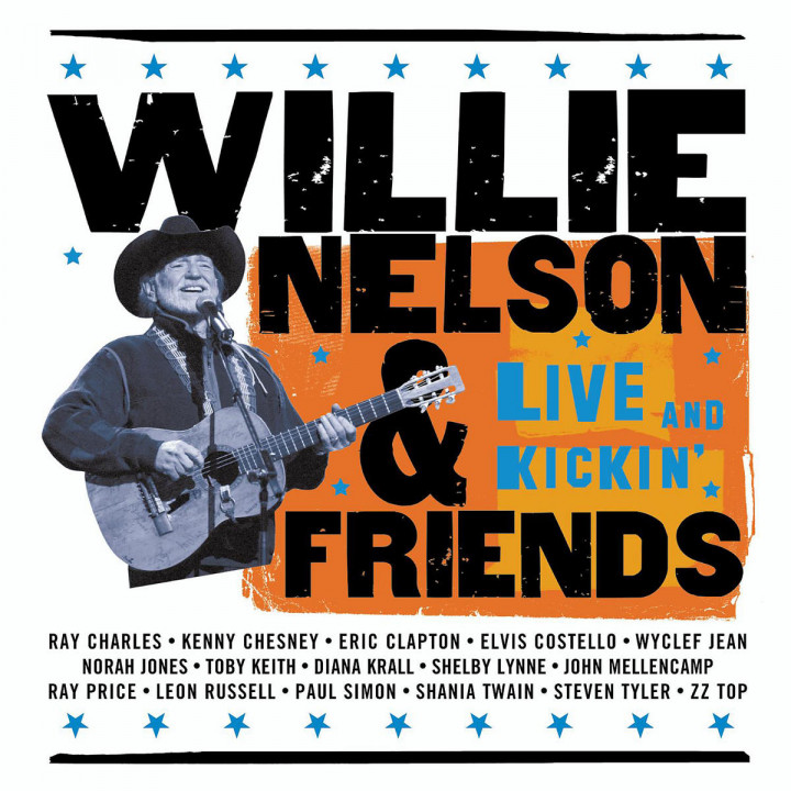 Willie Nelson & Friends - Live And Kickin' 0008817038621
