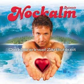 Nockalm Quintett, Die kleine Insel Zärtlichkeit, 00602498090381