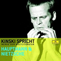 Gerhart Hauptmann, Kinski spricht Hauptmann und Nietzsche