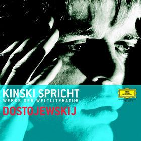 Fjodor Michajlowitsch Dostojewski, Kinski spricht Dostojewskij, 00602498003947