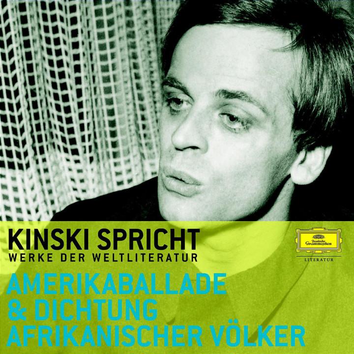 Kinski spricht aus der Amerikaballade und der Dichtung afrikanischer Völker 0602498003992