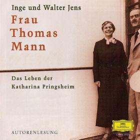 Inge Jens, Frau Thomas Mann - Das Leben der Katharina Pringsheim, 00602498072394