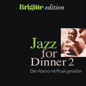 Brigitte Edition - Jazz For Dinner Vol. 2, 00602498091098