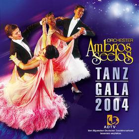 Orchester Ambros Seelos, Tanz Gala 2004, 00602498105115