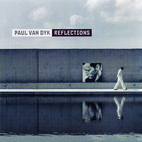Paul van Dyk, Reflections, 00602498116401