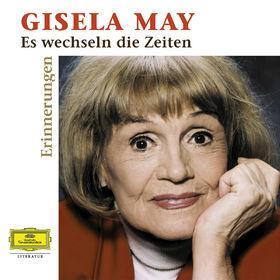 Gisela May, Es wechseln die Zeiten, 00602498010815