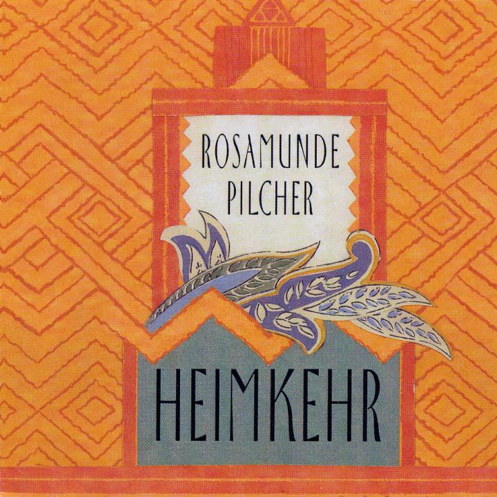 Rosamunde Pilcher: Heimkehr 0602498071555