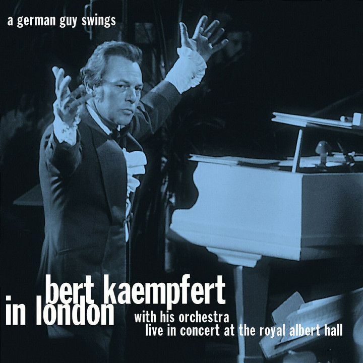 Bert Kaempfert In London - Live In Concert At The Royal Albert Hall 0602498115703