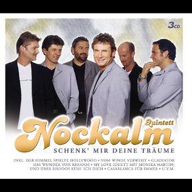 Nockalm Quintett, Schenk' Mir Deine Träume, 00602498139257