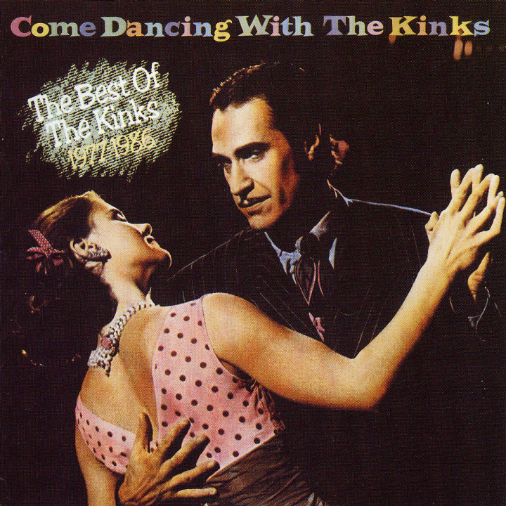 Come Dancing - The Best Of The Kinks 1977-1986 0634677973329