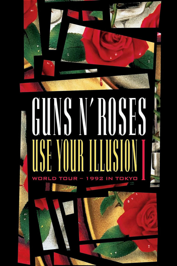 Use Your Illusion I - World Tour - 1992 In Tokyo 0602498613371