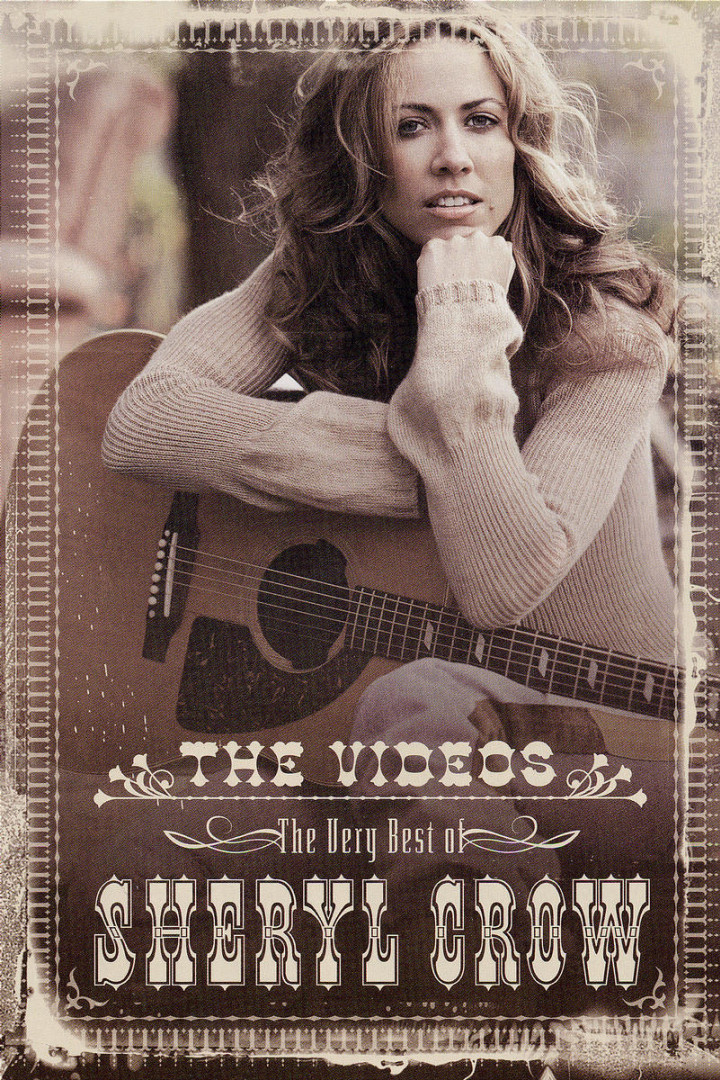 The Very Best Of Sheryl Crow - The Videos 0602498612255