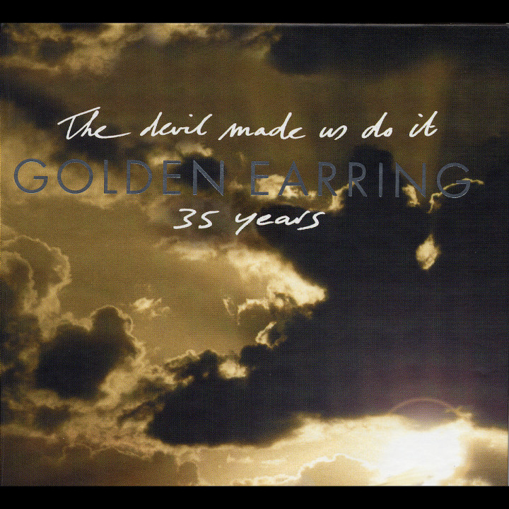 The Devil Made Us Do It (Golden Earring 35 Years) 0731454914921