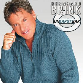 Bernhard Brink, Unkaputtbar, 00602498133132