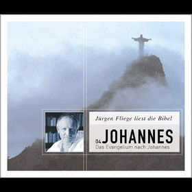 Jürgen Fliege, Johannes-Evangelium - Jürgen Fliege liest die Bibel, 00602498159309