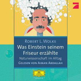 Robert L. Wolke, Was Einstein seinem Friseur erzählte, 00602498154595