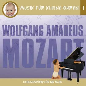 Musik für kleine Ohren, Musik für kleine Ohren 1 - Wolfgang Amadeus Mozart, 00602498169292