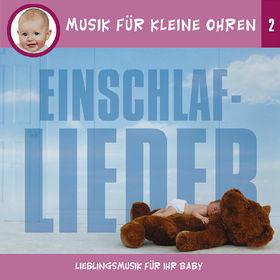 Musik für kleine Ohren, Musik für kleine Ohren 2 - Einschlaf-Lieder, 00602498169117