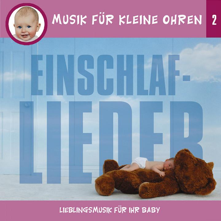 Musik für kleine Ohren 2 - Einschlaf-Lieder 0602498169115