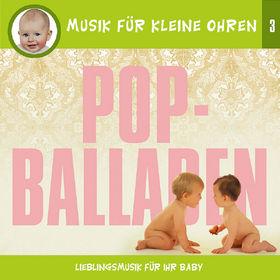 Musik für kleine Ohren, Musik für kleine Ohren 3 - Pop-Balladen, 00602498169131
