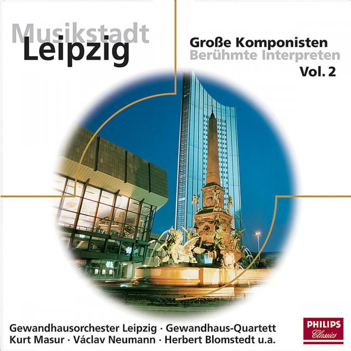 Musikstadt Leipzig: Große Komponisten Vol. 2