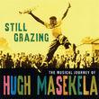 Hugh Masekela, Still Grazing, 00602498622520