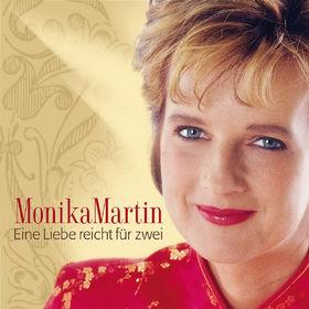 Monika Martin, Eine Liebe Reicht Für Zwei, 00602498176986