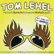 Tom Lehel, Hutchikutchischuschuwahubugulu, 00602498203514