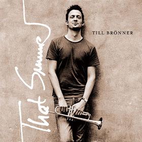 Till Brönner, That Summer, 00602498186701