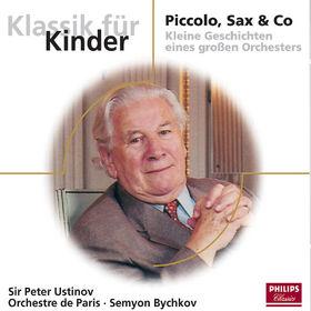 Klassik für Kinder - Komponisten von A-Z, Piccolo, Sax & Co, 00028947623335