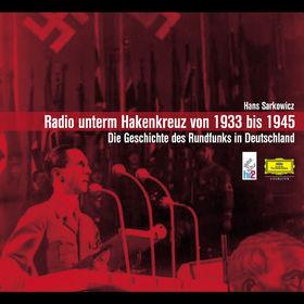 Hans Sarkowicz, Radio unterm Hakenkreuz, 00602498195383
