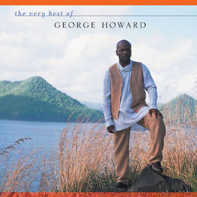 The Very Best of GRP, The Very Best Of George Howard, 00602498621004