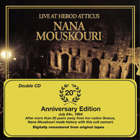 Nana Mouskouri, Live At Herod Atticus - 20th Anniversary Edition, 00602498208762