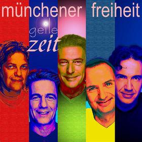 Münchener Freiheit, Geile Zeit, 00602498677117
