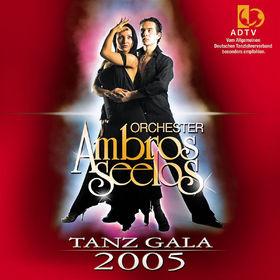Orchester Ambros Seelos, Tanz Gala 2005, 00602498678602
