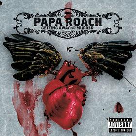 Papa Roach, Getting Away With Murder, 00600445051270